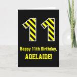 "[ Thumbnail: Black & Yellow Striped ""11""; 11th Birthday + Name Card ]"