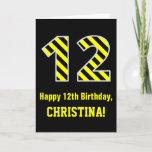 "[ Thumbnail: Black & Yellow Striped ""12""; 12th Birthday + Name Card ]"