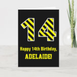 "[ Thumbnail: Black & Yellow Striped ""14""; 14th Birthday + Name Card ]"