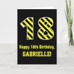 "[ Thumbnail: Black & Yellow Striped ""18""; 18th Birthday + Name Card ]"