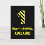 "[ Thumbnail: Black & Yellow Striped ""1""; 1st Birthday + Name Card ]"