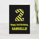 "[ Thumbnail: Black & Yellow Striped ""2""; 2nd Birthday + Name Card ]"