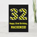 "[ Thumbnail: Black & Yellow Striped ""32""; 32nd Birthday + Name Card ]"
