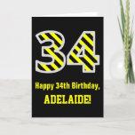 "[ Thumbnail: Black & Yellow Striped ""34""; 34th Birthday + Name Card ]"