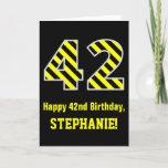"[ Thumbnail: Black & Yellow Striped ""42""; 42nd Birthday + Name Card ]"