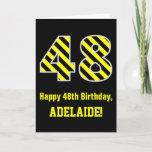 "[ Thumbnail: Black & Yellow Striped ""48""; 48th Birthday + Name Card ]"