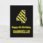 "[ Thumbnail: Black & Yellow Striped ""4""; 4th Birthday + Name Card ]"