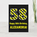"[ Thumbnail: Black & Yellow Striped ""58""; 58th Birthday + Name Card ]"