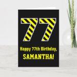 "[ Thumbnail: Black & Yellow Striped ""77""; 77th Birthday + Name Card ]"