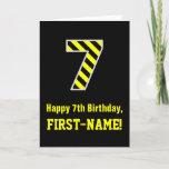 "[ Thumbnail: Black & Yellow Striped ""7""; 7th Birthday + Name Card ]"