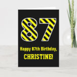 "[ Thumbnail: Black & Yellow Striped ""87""; 87th Birthday + Name Card ]"
