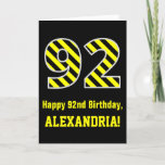 "[ Thumbnail: Black & Yellow Striped ""92""; 92nd Birthday + Name Card ]"