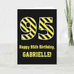"[ Thumbnail: Black & Yellow Striped ""95""; 95th Birthday + Name Card ]"