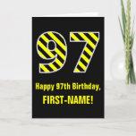 "[ Thumbnail: Black & Yellow Striped ""97""; 97th Birthday + Name Card ]"