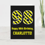 "[ Thumbnail: Black & Yellow Striped ""98""; 98th Birthday + Name Card ]"