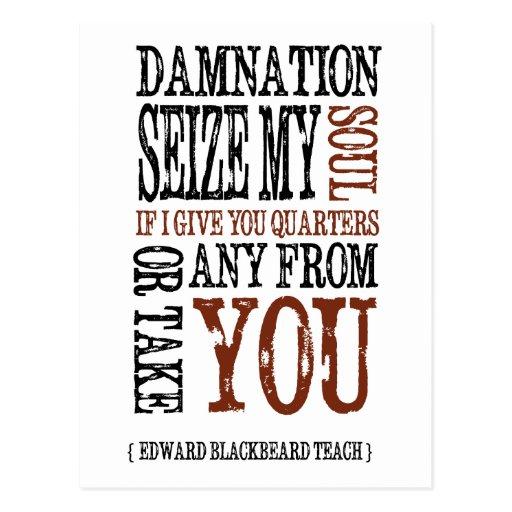"""Blackbeard Quote"" Post Cards"