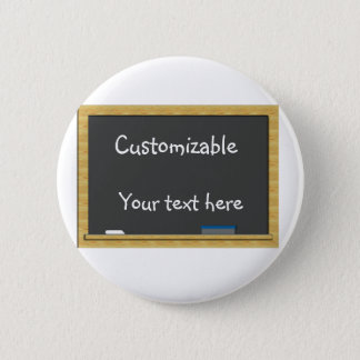 Blackboard Greeting - Customizable Pinback Button