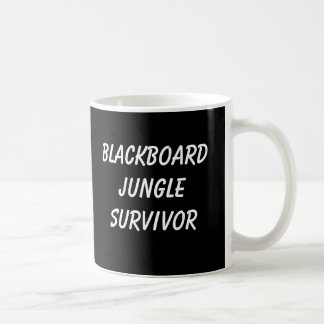 BLACKBOARD JUNGLE SURVIVOR Mug
