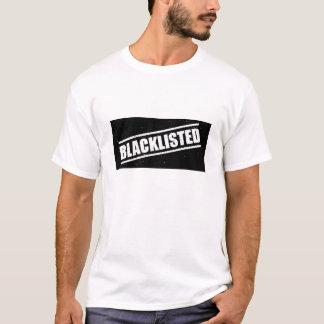 blacklisted T-Shirt