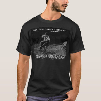 blackmoto, though i ride thru the valley of the... T-Shirt