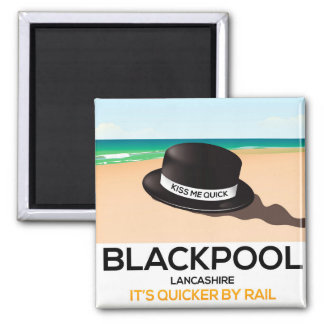 "Blackpool ""kiss me quick"" hat travel train poster magnet"