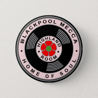 Blackpool Mecca - Home of Soul Button