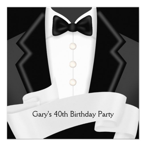 BlackTuxedo Mans Black White 40th Birthday Party Custom Invite