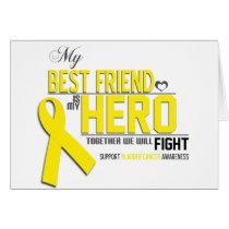 Bladder Cancer Awareness: best friend Card