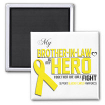 Bladder Cancer Awareness: brother in law Magnet