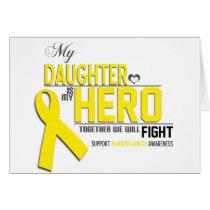 Bladder  Cancer Awareness: daughter Card