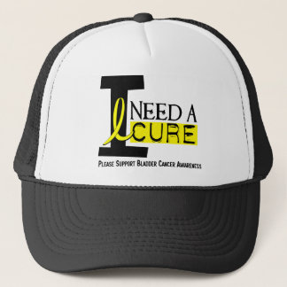 Bladder Cancer I NEED A CURE 1 Trucker Hat