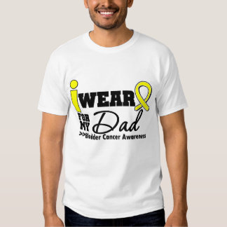 Bladder Cancer I Wear Yellow Ribbon For My Dad Shirt