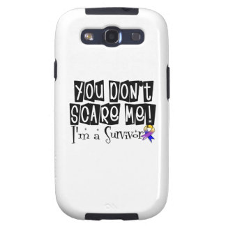 Bladder Cancer Survivor You Don't Scare Me Galaxy SIII Covers