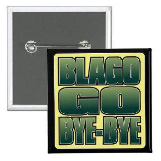 Blago Go Bye-Bye Button