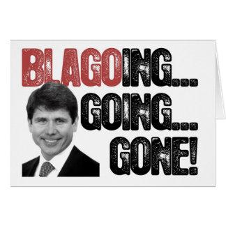 ¡Blagoing, el ir, ido! Tarjeta De Felicitación