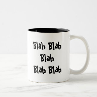 Blah Blah Blah Blah Blah Coffee Mug
