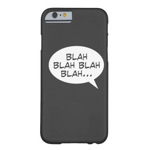 Blah blah blah blah... iPhone 6 case