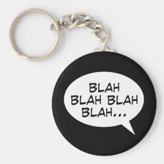 Blah blah blah blah... keychain