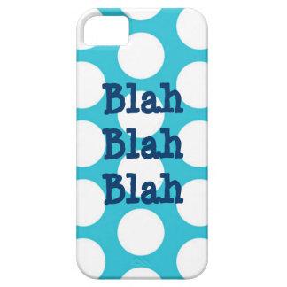 Blah Blah Blah Blue White Polka Dot iPhone 5 Case
