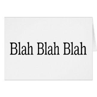 Blah Blah Blah Card