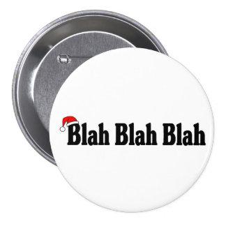 Blah Blah Blah Christmas Pinback Button