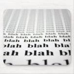 Blah Blah Blah Mouse Pad