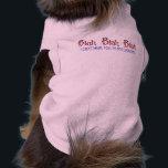 """Blah Blah Blah Pet Clothing<br><div class=""""desc"""">Funny Doggy Shirt,  Blah Blah Blah,  I Can&#39;t Hear You,  I&#39;m Not Listening... </div>"""