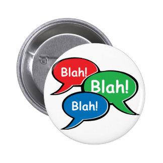 Blah Blah Blah Pinback Button