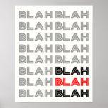 BLAH BLAH BLAH Typography Poster Poster