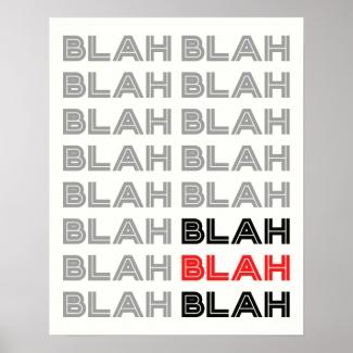 BLAH BLAH BLAH Typography Poster