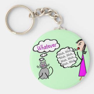 """Blah Blah Blah--Whatever!""--Cat Lovers Gifts Keychain"