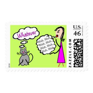 """Blah Blah Blah--Whatever!""--Cat Lovers Gifts Stamp"