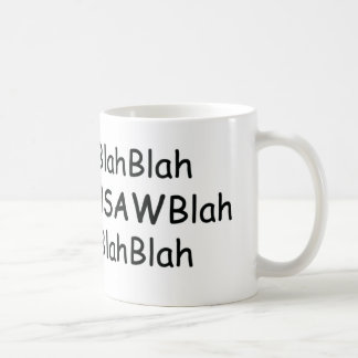 Blah Blah Chainsaws Blah Power Tools/Wood Gifts Coffee Mug