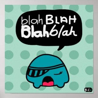Blah Blah Poster! Poster